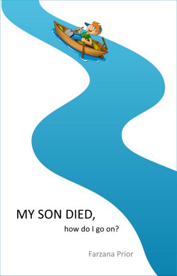 My son died, how do I go on?