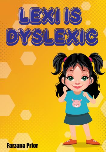 Lexi is Dyslexic